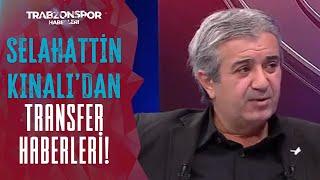Selahattin Kınalı, Trabzonspor'un Transfer Gündemini Açıkladı!   Sörloth, İsmail