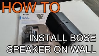 How To Install Bose Speaker on Wall