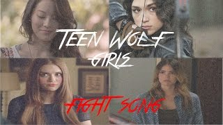 Teen Wolf main girls || Fight Song