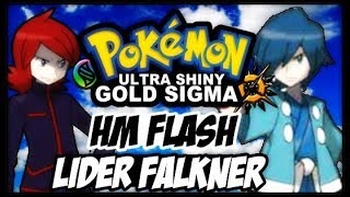 POKEMON ULTRA SHINY GOLD SIGMA VERSION (DETONADO-PARTE 3)-TORRE BELLSPROUT,LÍDER FALKNER E HM FLASH