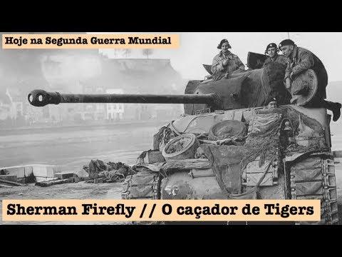 Sherman Firefly, o caçador de Tigers