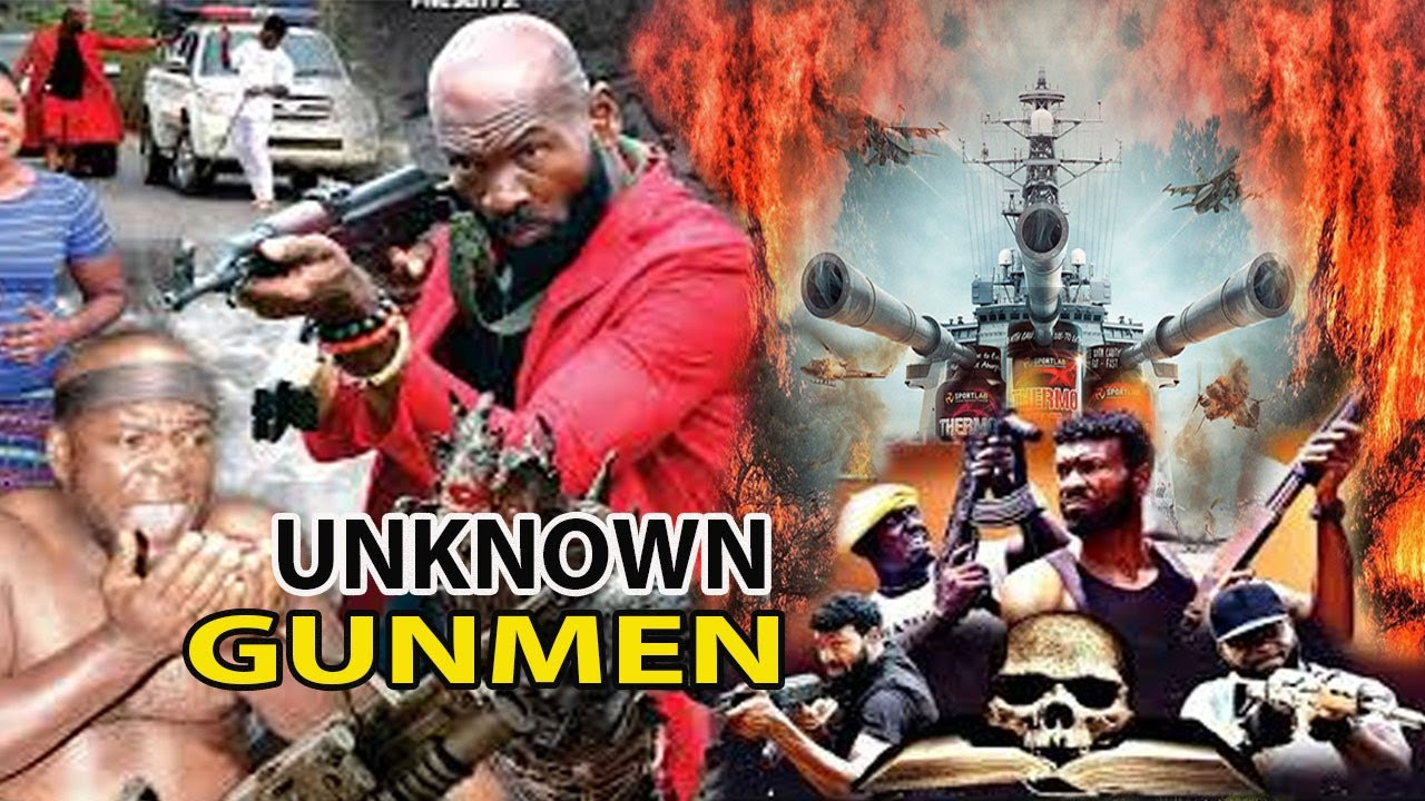 Download UNKNOWN GUNMEN  complete full movie part1&2(NEW MOVIE ) SYLVESTER MADU 2021LATEST  MOVIE NOLLYMAXTV