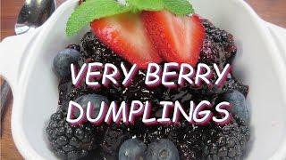 Very Berry Dumplings Dessert Recipe ~4th July