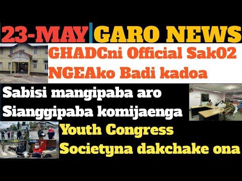 Garo News:23-May/youth Congress society na dakchake ona&GHADCni official sak02 NGEAko badi kadoa