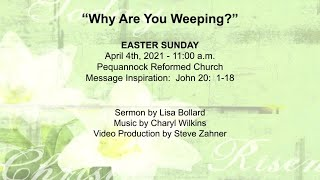 April 4 2021 EASTER - Peq. Reformed Church Weekly Service