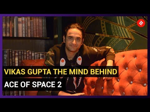 Host Vikas Gupta: Ace of Space 2 is all about challenging yourself