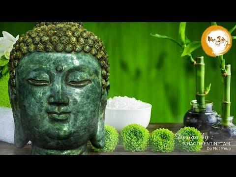 Nhạc Thiền vừa nghe là tâm đã tịnh, tinh thần sảng khoái an lạc ngủ ngon - Relaxing Meditation Music