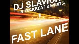 Dj Slavick Fast Lane Feat Breakbeat Bandits Free Download