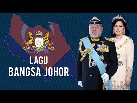 Bangsa Johor [Johor State Anthem]