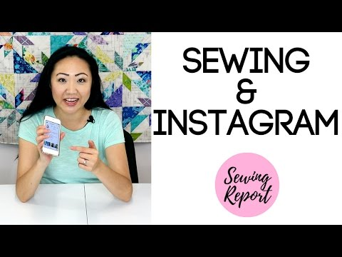 INSTAGRAM | 12 Sewing & Quilting Instagram Accounts to Follow | (PRETAPED) LIVE SHOW | SEWING REPORT