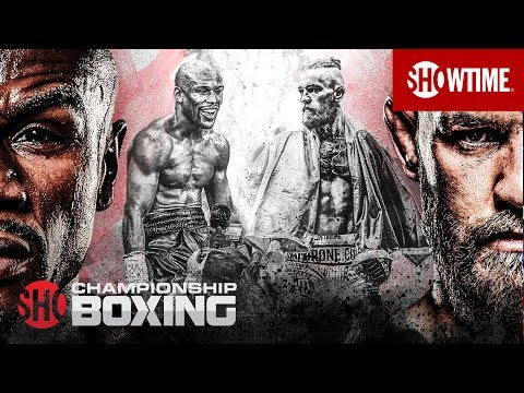 Floyd Mayweather vs. Conor McGregor | Sat., Aug. 26 on SHOWTIME PPV