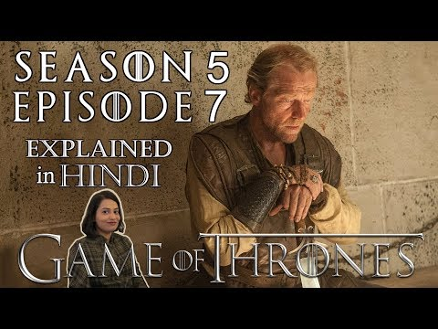 Game Of Thrones Season 5 Episode 7 Explained In Hindi Youtube