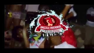 Drizzle Overdose July 18 @d'entrance