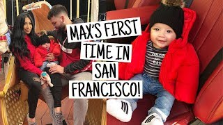 MAX'S FIRST TIME IN SAN FRANCISCO!