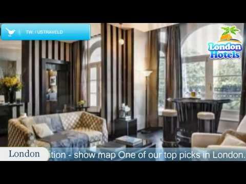 Baglioni Hotel London - The Leading Hotels of the World - London Hotels, UK