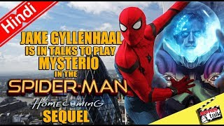 Jake Gyllenhaal As Mysterio In SPIDER-MAN: HOMECOMING Sequel [Explained In Hindi]