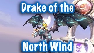 Jessiehealz - Drake of the North Wind Mount Guide (World of Warcraft)