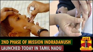 2nd Phase of Mission Indradanush Launched today in Tamil Nadu spl tamil video hot news 07-10-2015