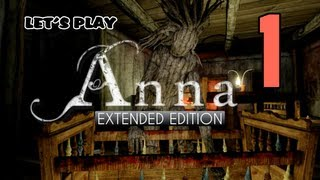 Anna: Extended Edition [01] w/YourGibs - WEEPING BEHIND THE DOOR - Part 1 - Start - Horror