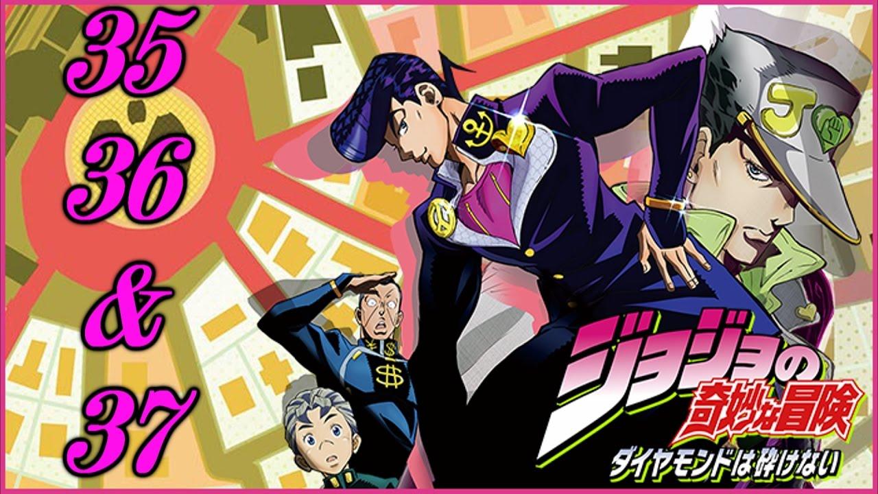 Anime Reactions/With A Friend(s):Jojo's Bizarre Adventure Diamond Is  Unbreakable- Episode 35-37