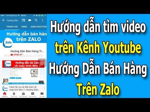 Hướng dẫn tìm video trên kênh Youtube Hướng Dẫn Bán Hàng Trên Zalo dễ dàng và nhanh nhất