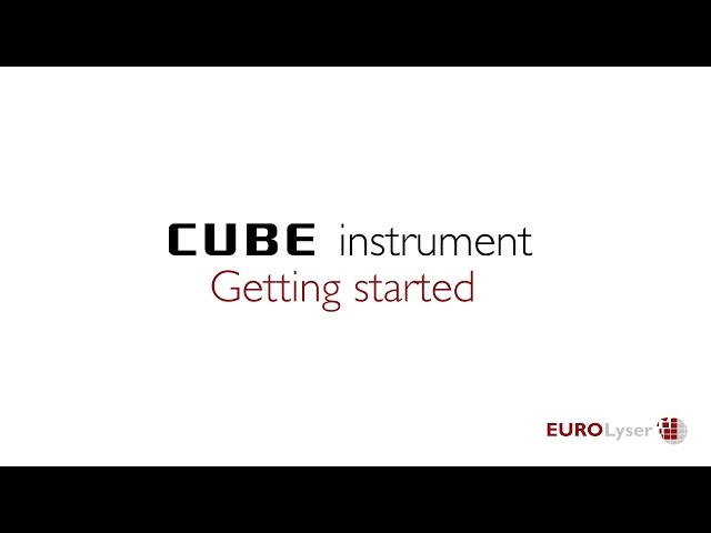 Getting started with the Eurolyser CUBE instrument series