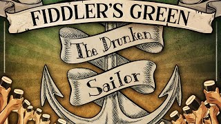 FIDDLER'S GREEN - THE DRUNKEN SAILOR (Official Video)