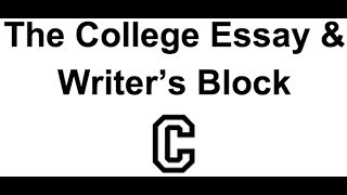 college essay writers block