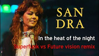 Sandra - In the heat of the night Superfunk vs Future vision remix
