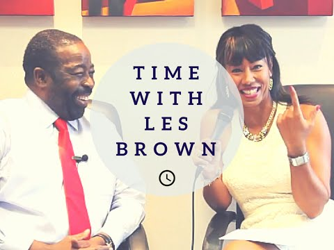 Les Brown Interview - Les Brown Motivation | Time With Natalie
