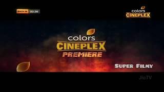 Colors Cineplex Premiere Jeene Nahi Doonga 26 July Friday 7 30pm