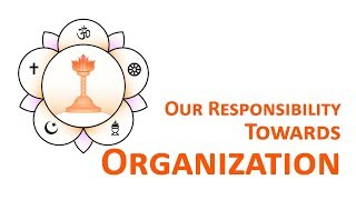 Study Circle : Sathya Sai Seva Organization & We (Hindi) Our responsibility towards organization