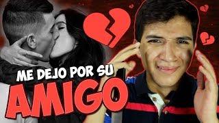 MI NOVIA ME ENGAÑÓ CON MI AMIGO (Historia) #StoryTime | VlogsPaper