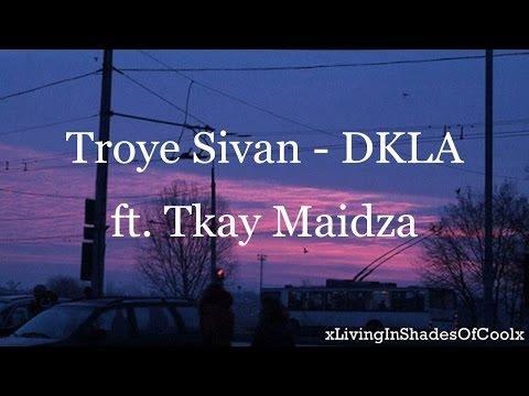 Troye Sivan - DKLA ft. Tkay Maidza (Traducida al español)