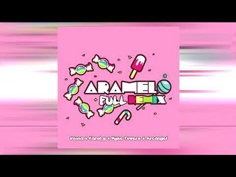 Caramelo (Full Remix) – Ozuna ft Karol G , Myke Towers y Arcangel