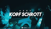 AZET - KOPF SCHROTT prod. by SOTT & VETERAN & ZEEKO (OFFICIAL 4K VIDEO)
