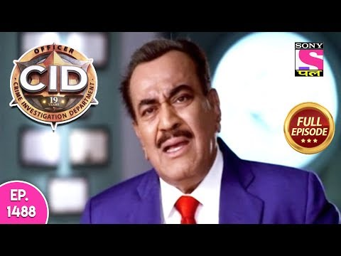 CID - Full Episode 1488 - 18th May, 2019