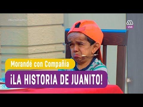 ¡La historia de Juanito! - Morandé con Compañía 2017
