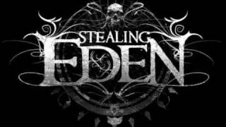 Stealing Eden - All I Need