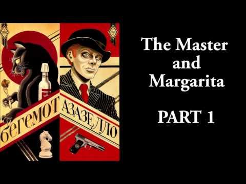 The Master And Margarita - #1/33 - Mikhail Bulgakov - Ма́стер и Маргари́та - AUDIO