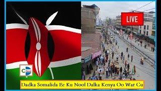 DEG DEG AH; Dowlada Kenya Oo Shaacisay In Dadka Somalilada Ee Kenya Ku Nool ay Diyaar Garoobaan Iyo