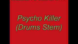 Talking Heads Psycho Killer (Drums only)