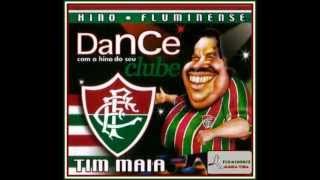 Hino do Fluminense - Versão Tim Maia