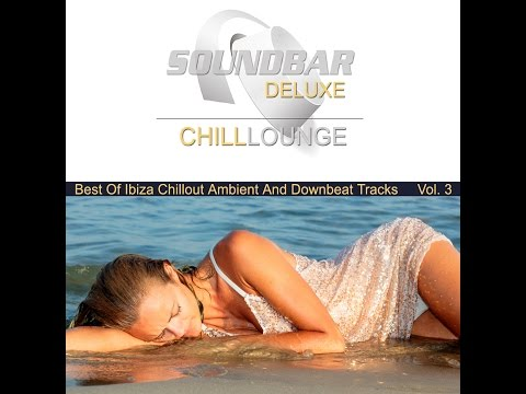 Free Download Various Artists - Soundbar Deluxe Chill Lounge, Vol. 3 (continuous Mix, Pt. 1) Mp3 dan Mp4