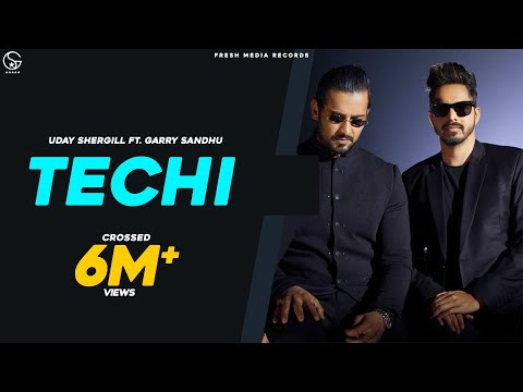 Techi | Garry Sandhu Ft. Uday Shergill | Full  Song | Fresh Side Vol 1