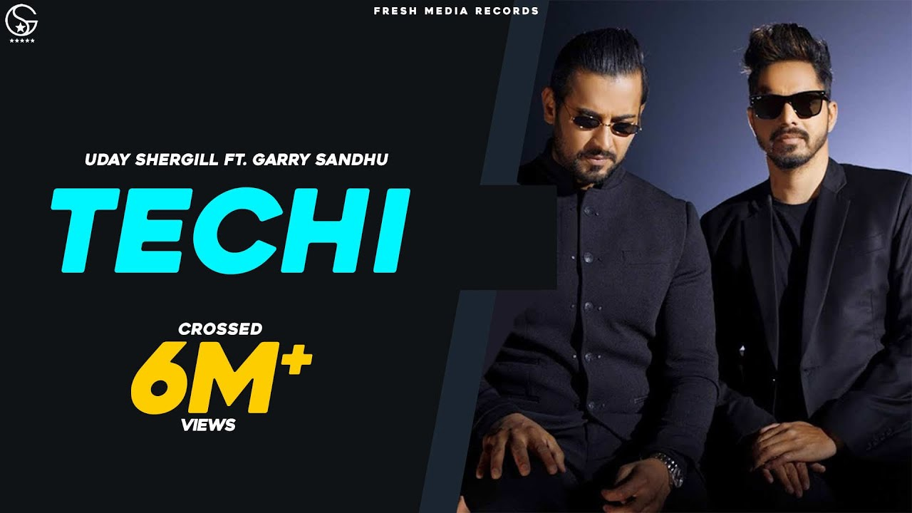 Techi | Garry Sandhu ft. Uday Shergill | Full Official Song | Fresh Media Records