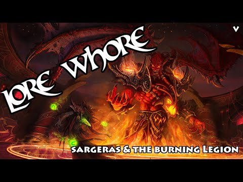 Sargeras & The Burning Legion - Warcraft Lore