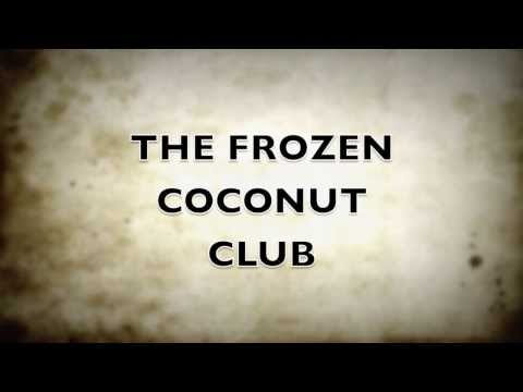 FROZEN COCONUT CLUB