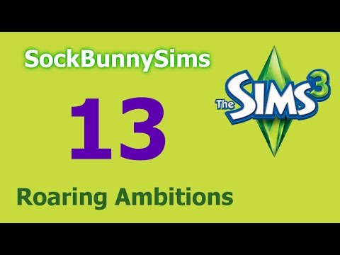 Sims 3 - Roaring Ambitions - Ep 13 - Crazy Makeover