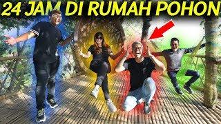 24 JAM DI RUMAH POHON!!!